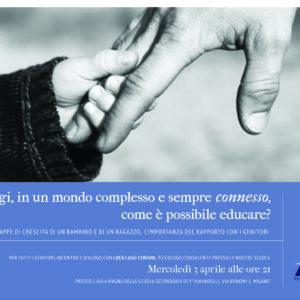3 aprile ore 21, Aula Magna via Bonomi 1, incontro per tutti i genitori con Luca Luigi Ceriani, psicologo e consulente presso le nostre scuole.