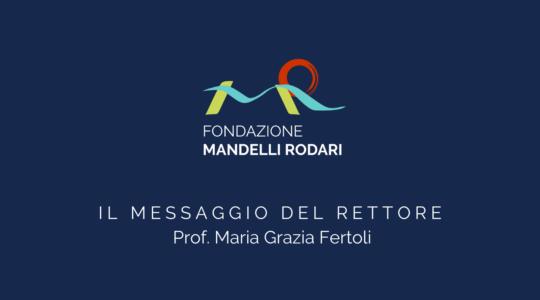 Il messaggio del nostro Rettore Prof. Fertoli