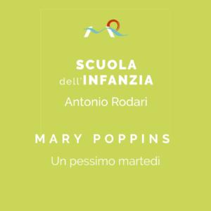 Mary Poppins: un pessimo martedì