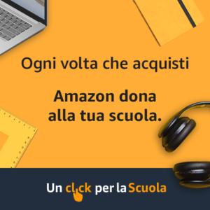 """Torna l'iniziativa di Amazon """"Un click per la scuola"""""""