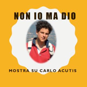 Il video della mostra sul Beato Carlo Acutis
