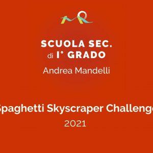 Spaghetti Skyscraper Challenge 2021